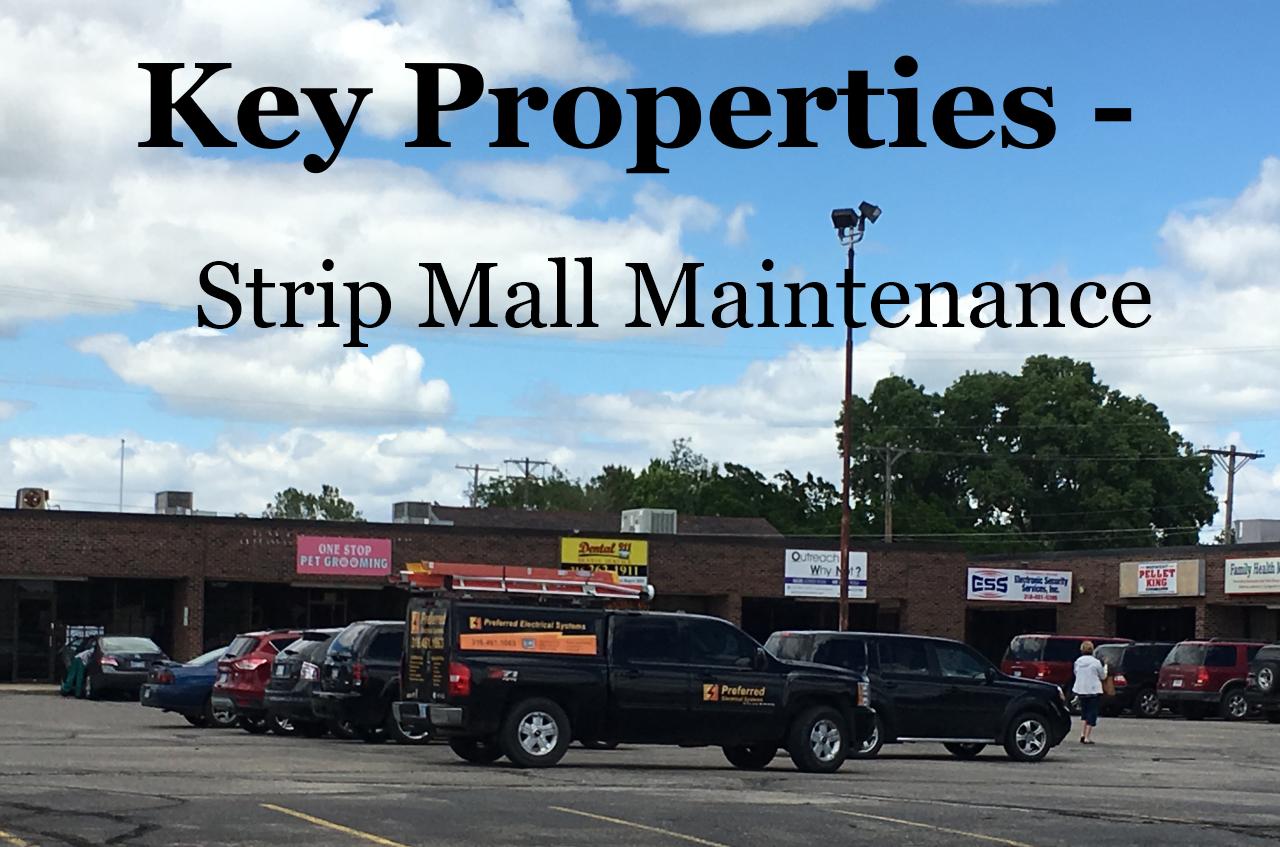 Key Properties -Strip Mall Maintenance